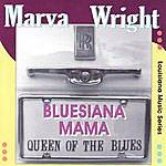 Marva Wright Bluesiana Mama