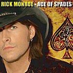 Rick Monroe Ace Of Spades (Rick Monroe Remix) (Single)