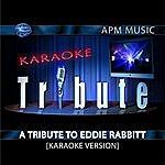 Eddie Rabbitt Karaoke Tribute: A Tribute To Eddie Rabbitt
