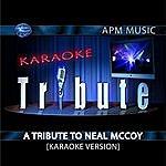 Neal McCoy Karaoke Tribute: A Tribute To Neal McCoy