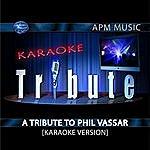 Phil Vassar Karaoke Tribute: A Tribute To Phil Vassar