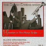 Calvin Owens Houston Is The Place To Be