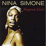 Nina Simone Empress Live!