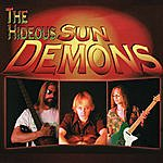 The Hideous Sun Demons The Hideous Sun Demons