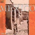 Azteca Folk Songs & Ballads From Mexico
