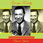 George Formby Classic Years