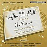 Noël Coward After The Ball (With Bonus Tracks)