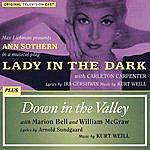 Kurt Weill Lady In The Dark/Down In The Valley