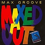 Max Groove Maxed Out