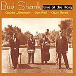Bud Shank Bud Shank: Live At The Haig