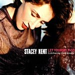 Stacey Kent Let Yourself Go