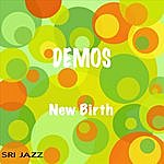 New Birth Demos