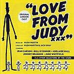 Original London Cast Love From Judy (With Bonus Tracks)