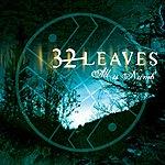 32 Leaves All Is Numb (Single)