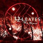 32 Leaves Way Beyond (Single)