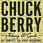 Chuck Berry Johnny B. Goode: His Complete '50s Chess Recordings