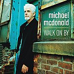 Michael McDonald Walk On By (Single)