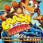 Marc Baril Crash Of The Titans: Original Game Music Score