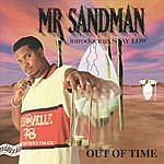 Mr. Sandman Out Of Time (Parental Advisory)