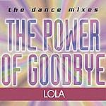 Lola The Power Of Goodbye (4-track Single)