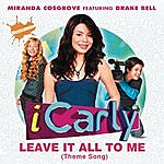 Cover Art: Leave It All To Me (Theme from iCarly)