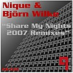 Nique Share My Nights 2007 Remixes (5-Track Maxi-Single)