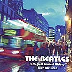 Liverpool Band The Beatles: A Magical Musical History Tour Revisited