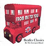 Liverpool Band Beatles Classics: From Me To You