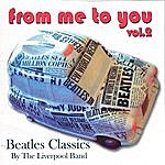 Liverpool Band Beatles Classics: From Me To You, Vol.2