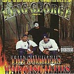 King George The Soldiers War Casualties (Parental Advisory)