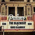 Blackout Hard Slammin'/High Tide Baby