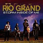 Rio Grand Storm Inside Of Me (Single)