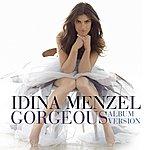 Idina Menzel Gorgeous (Album Version) (Single)