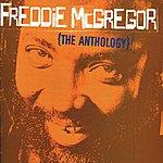 Freddie McGregor Freddie McGregor: The Anthology