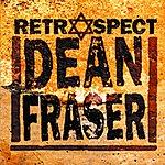 Dean Fraser Retrospect