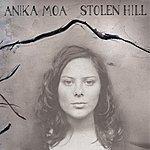Anika Moa Stolen Hill
