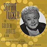 Sophie Tucker The Golden Jubilee Album