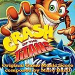 Marc Baril Crash Of The Titans: Original Game Score