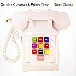 Ornette Coleman Tone Dialing