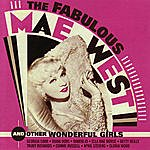 Mae West The Fabulous Mae West And Other Wonderful Girls