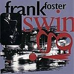 Frank Foster Swing! (Live)