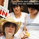 Belle & Sebastian Step Into My Office, Baby (Maxi-Single)