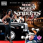 Moca Queen Of Tha Streets