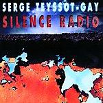 Serge Teyssot-Gay Silence Radio