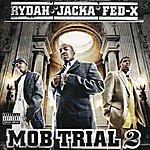 The Jacka Mob Trial 2 (Parental Advisory)
