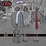 Tre' E' Natale (Menomale) (Merry Christmas To You) (Single)