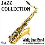 White Jazz Band Jazz Collection, Vol.1