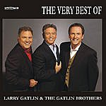 Larry Gatlin And The Gatlin Brothers Band The Very Best Of Larry Gatlin & The Gatlin Brothers
