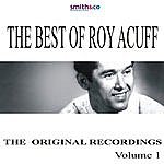 Roy Acuff The Best Of Roy Acuff: The Original Recordings, Vol.1