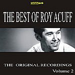 Roy Acuff The Best Of Roy Acuff: The Original Recordings, Vol.2